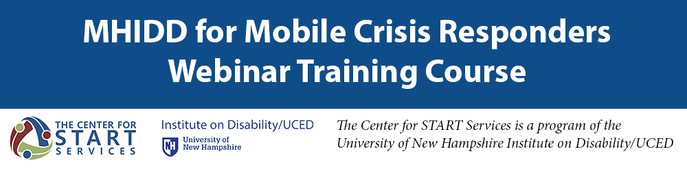 MHIDD for Mobile Crisis Responders Webinar Training Course