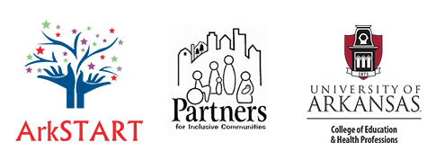 Arkansas START, Partners for Inclusive Communities, and University of Arkansas College of Education & Health Professions Logos